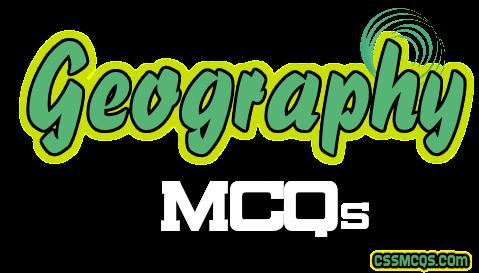 Geography MCQs by CSSMCQs